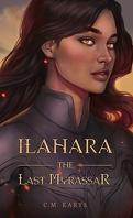 Ilahara, Tome 1 : The Last Myrassar