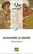 Que sais-je ? Alexandre le Grand