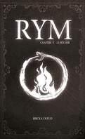 Rym, Tome 5 : Le Bûcher