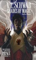 Shades of Magic, Tome 3 : The Rebel Army