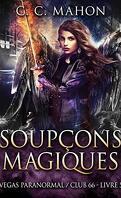 Vegas Paranormal / Club 66, Tome 5 : Soupçons magiques