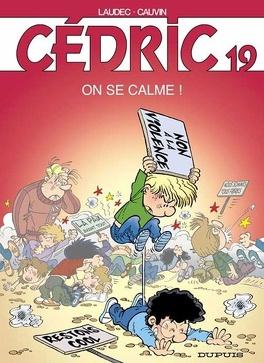 Couverture du livre : Cédric, Tome 19 : On se calme !