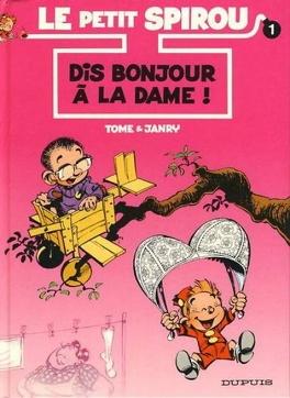 Couverture du livre : Le Petit Spirou, Tome 1 : Dis bonjour à la dame !