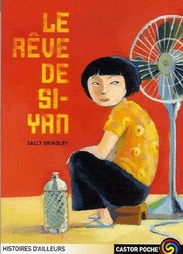 Couverture du livre : Le rêve de Si-Yan