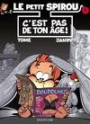 Le Petit Spirou, Tome 9 : C'est pas de ton âge !