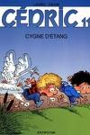 couverture Cédric, Tome 11 : Cygne d'étang