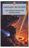 Le Centre galactique, tome 5 : Les Profondeurs furieuses