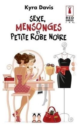 Couverture du livre : Sexe, Mensonges et Petite robe noire