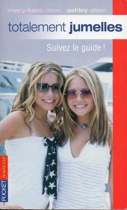 Couverture du livre : Totalement jumelles, tome 10 : Suivez le guide !