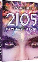 2105, Tome 2 : Les Messagers de l'oubli