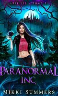 Arie Lee, Tome 1 : Paranormal Inc.