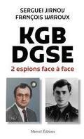KGB-DGSE, deux espions face à face