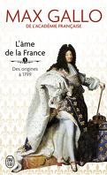 L'Âme de la France, Tome 1 : Une histoire de la nation des origines à 1799