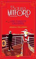 Les sœurs Mitford enquêtent, Tome 4 : Une funeste croisière