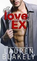 One Love, Tome 2 : In love de mon ex