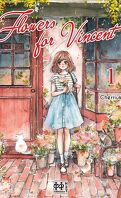 Flowers for Vincent, Tome 1