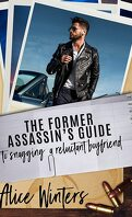 Jackson et Leland, Tome 4 : The Former Assassin's Guide to Snagging a Reluctant Boyfriend