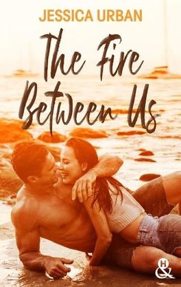 Couverture du livre : The Fire Between Us