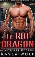 La Cité des dragons, Tome 1 : Le Roi dragon