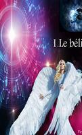 Les Archanges du zodiaque, Tome 1 : Le Bélier