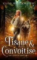 Les Loups de Járnviðr, Tome 1 : Tisane & convoitise