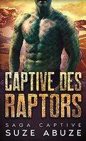Saga Captive, Tome 1 : Captive des raptors