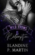 Wild Crows, Tome 5 : Rédemption