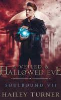 Dette de sang, Tome 7 : A Veiled & Hallowed Eve