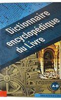 Dictionnaire encyclopédique du livre : Volume 1, A-D