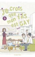 Je crois que mon fils est gay, Tome 2
