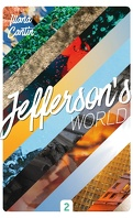 Jefferson's World, Tome 2