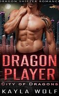 La Cité des dragons, Tome 2 : Dragon Player