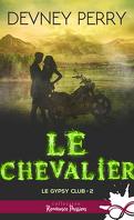 Le Gypsy Club, Tome 2 : Le Chevalier
