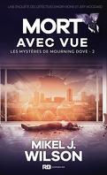 Les Mystères de Mourning Dove, Tome 2 : Mort avec vue