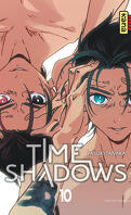 Time Shadows, Tome 10
