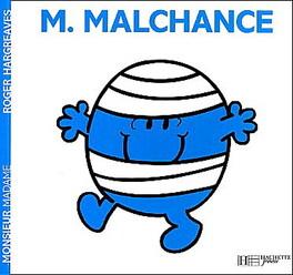 Couverture du livre : Monsieur Malchance