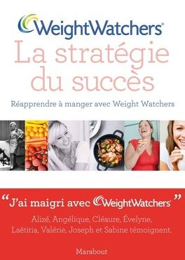 Weight Watchers La Strategie Du Succes Livre De Weight