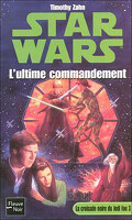 Star Wars - La Croisade noire du Jedi fou, Tome 3 : L'Ultime Commandement