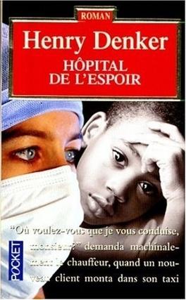 Couverture du livre : Hôpital de l'espoir