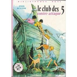 Couverture du livre : Le Club des Cinq contre-attaque