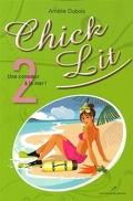 Chick Lit, Tome 2 : Une Consoeur à la Mer!