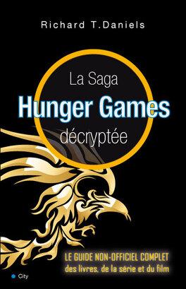 Couverture du livre : La Saga Hunger Games décryptée