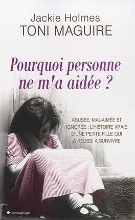 Couverture du livre : Pourquoi personne ne m'a aidée ?
