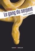 Vagabonde, Tome 2 - Le gang du serpent