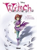 W.i.t.c.h. - Saison 1, tome 6 : Illusions et Mensonges