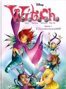 Couverture du livre : W.i.t.c.h. - Saison 1, tome 3 : L'autre Dimension
