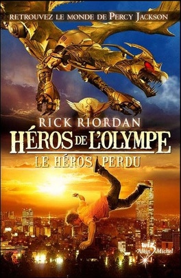 Couverture du livre : Héros de l'Olympe, Tome 1 : Le Héros perdu