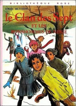 Couverture du livre : Le clan des Sept et les bonshommes de neige