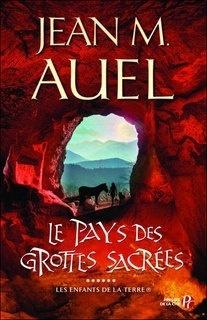 Couverture du livre : Les Enfants de la Terre, Tome 6 : Le Pays des grottes sacrées