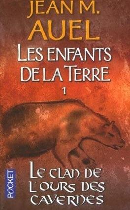 Couverture du livre : Les Enfants de la Terre, Tome 1 : Le Clan de l'Ours des Cavernes